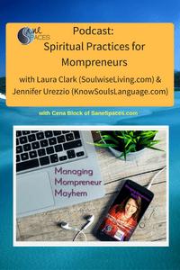 Spiritual Practices for Mom Entrepreneurs/mompreneur/sanespaces.com
