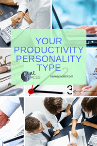 Productivity Personality Type Sane Spaces